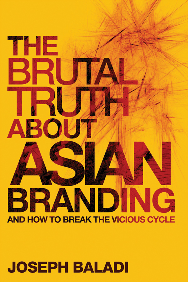 Joseph Baladi The Brutal Truth About Asian Branding. And How to Break the Vicious Cycle partner brands selection in co branding projects