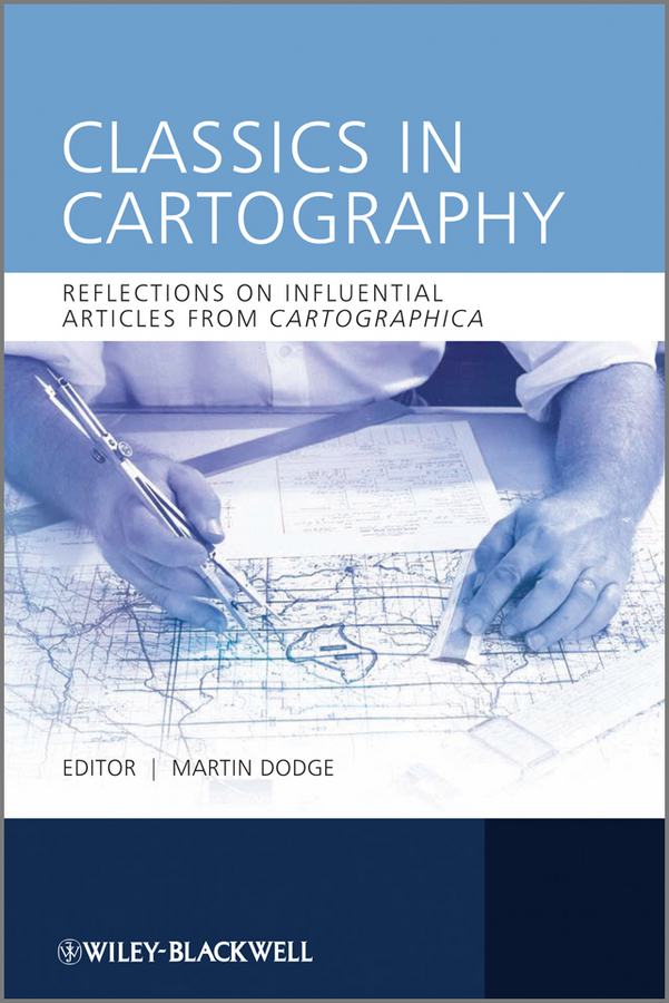 Martin Dodge Classics in Cartography. Reflections on influential articles from Cartographica free shipping lt1037amj8883 goods in stock and new original