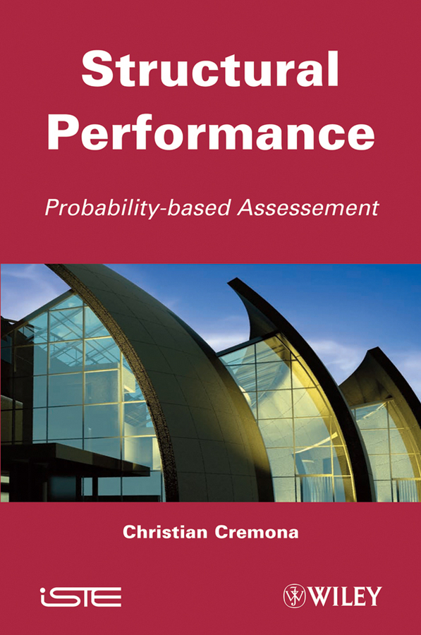 Christian Cremona Structural Performance. Probability-Based Assessment c gonzalez alternative methodologies for social assessment of environmental projects