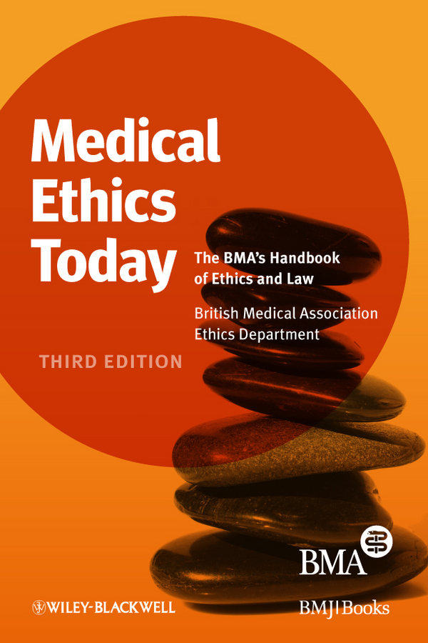 British Association Medical Medical Ethics Today. The BMA's Handbook of Ethics and Law раковина roca gap unik 80 см 327470000