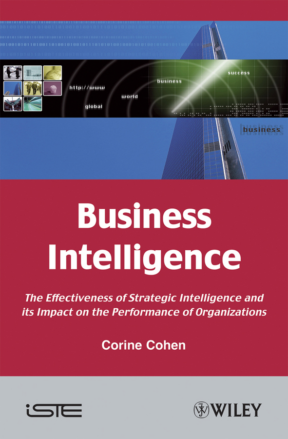 Corine Cohen Business Intelligence. The Effectiveness of Strategic Intelligence and its Impact on the Performance of Organizations pollution and its impact on some selected terrestrial plants