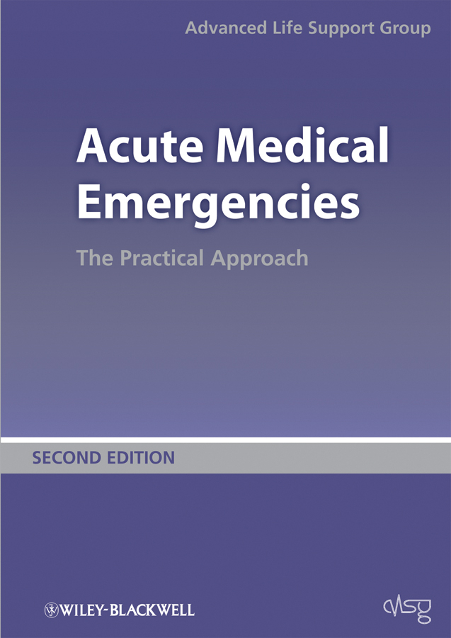 Advanced Life Support Group (ALSG) Acute Medical Emergencies. The Practical Approach the johns hopkins hospital 1998 1999 guide to medical care of patients with hiv infection