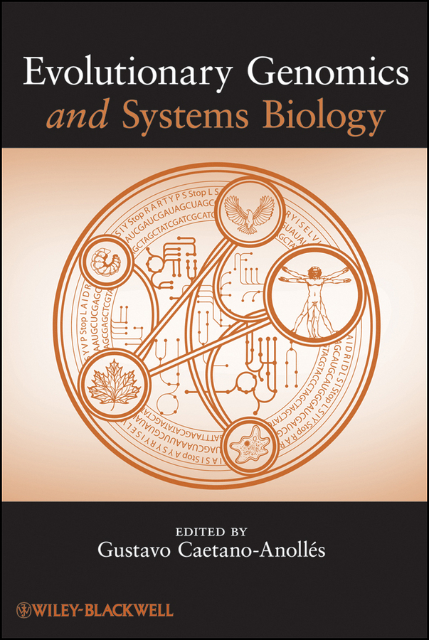 Gustavo Caetano-Anollés Evolutionary Genomics and Systems Biology evolution development within big history evolutionary and world system paradigms