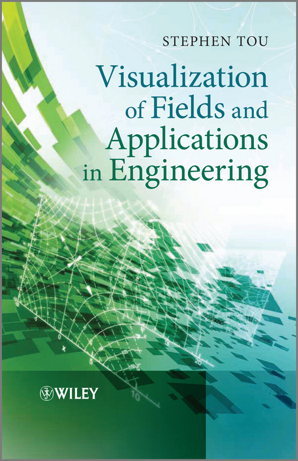 Фото - Stephen Tou Visualization of Fields and Applications in Engineering spectral and fixed point theories and applications