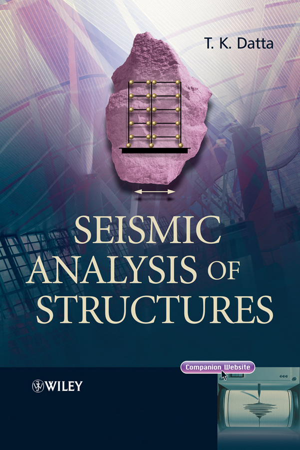 T. Datta K. Seismic Analysis of Structures intra firm analysis and inter firm analysis of icl sugars ltd