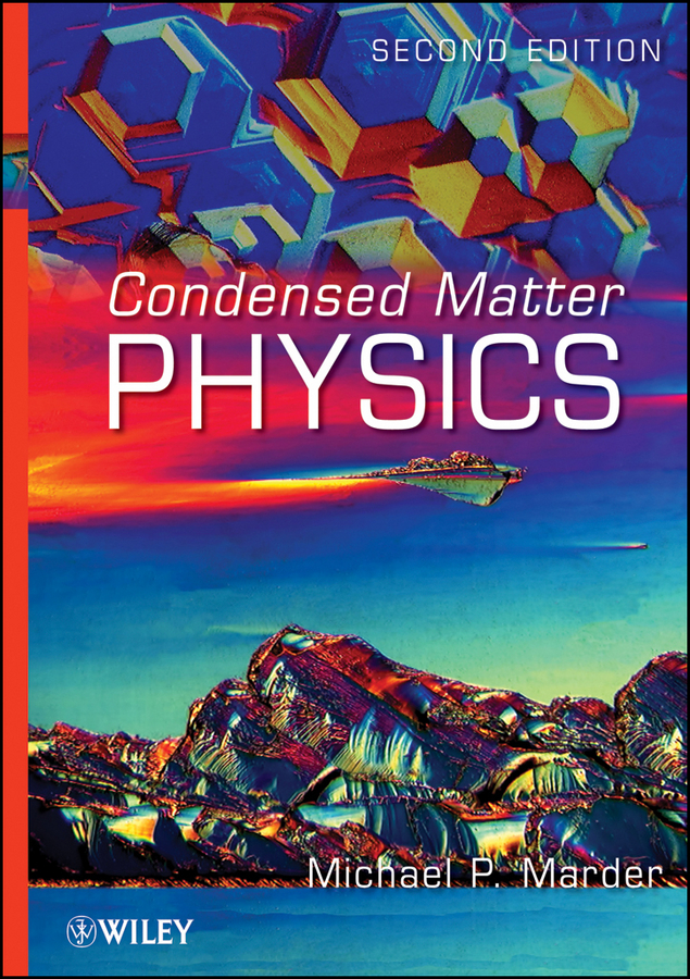 Michael Marder P. Condensed Matter Physics