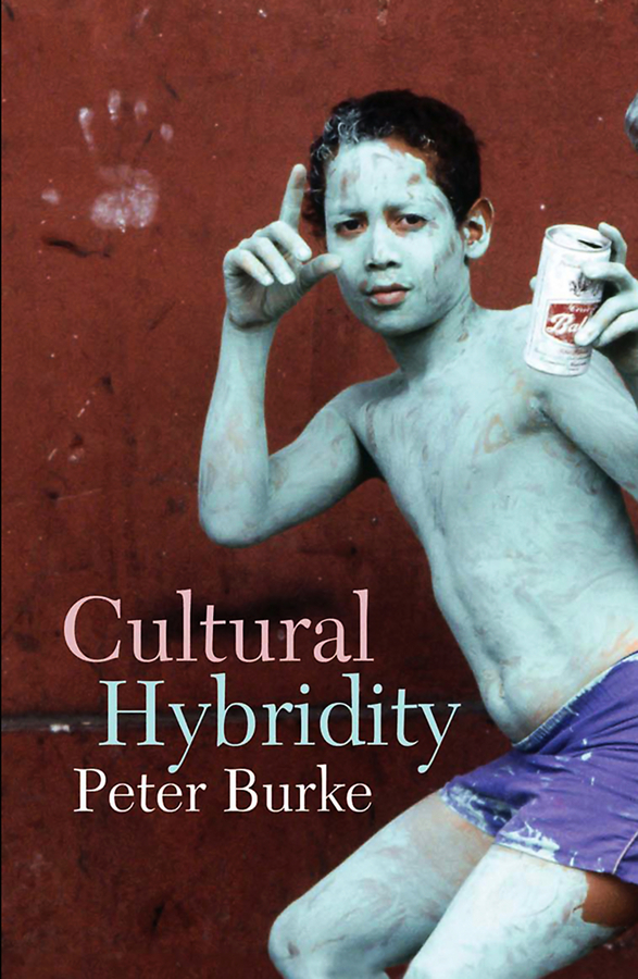 Peter Burke Cultural Hybridity malcolm kemp extreme events robust portfolio construction in the presence of fat tails isbn 9780470976791
