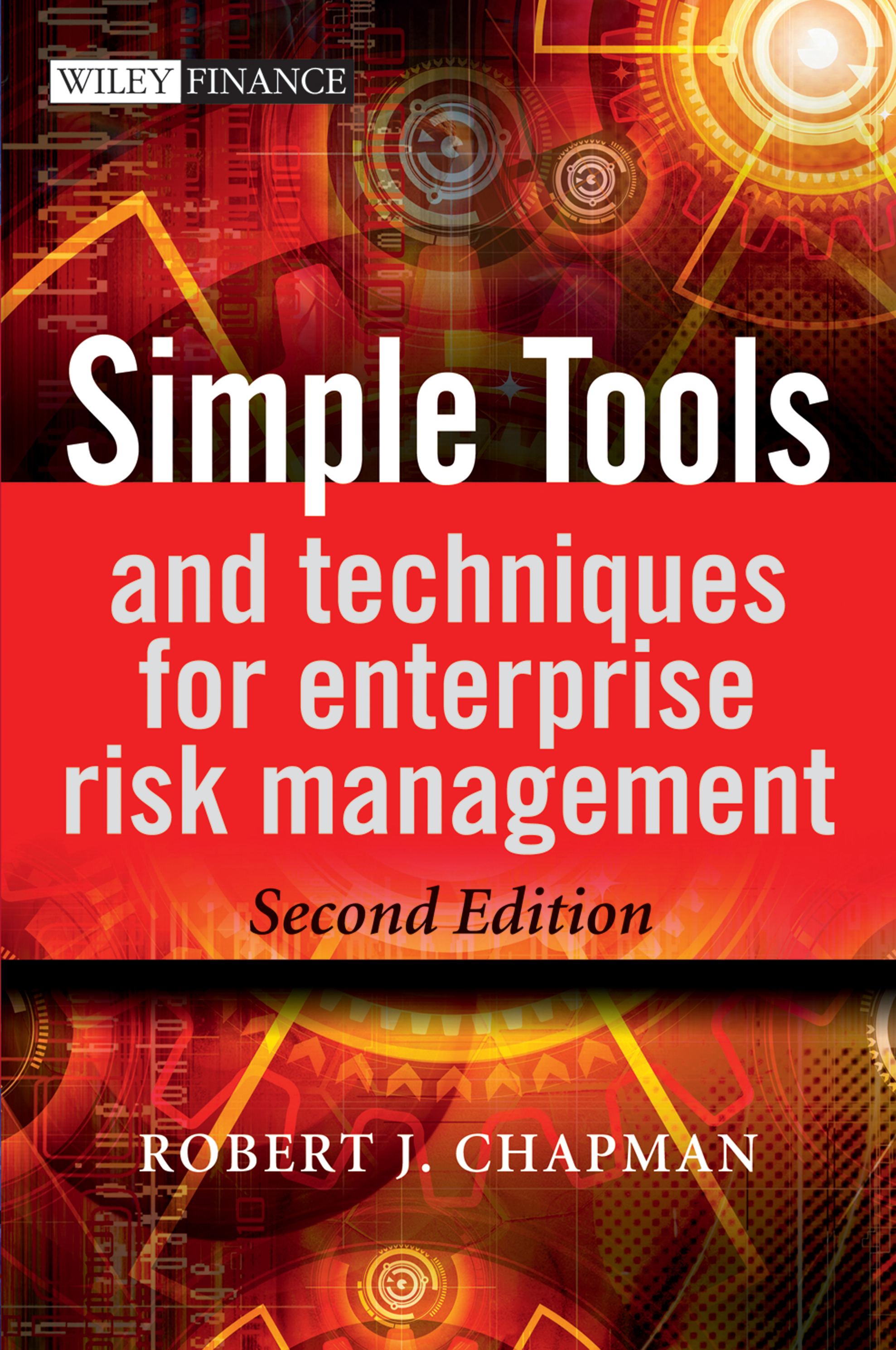 Robert Chapman J. Simple Tools and Techniques for Enterprise Risk Management