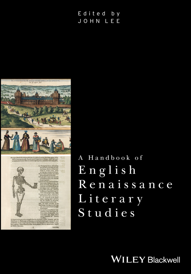 John Lee A Handbook of English Renaissance Literary Studies a new literary history of america