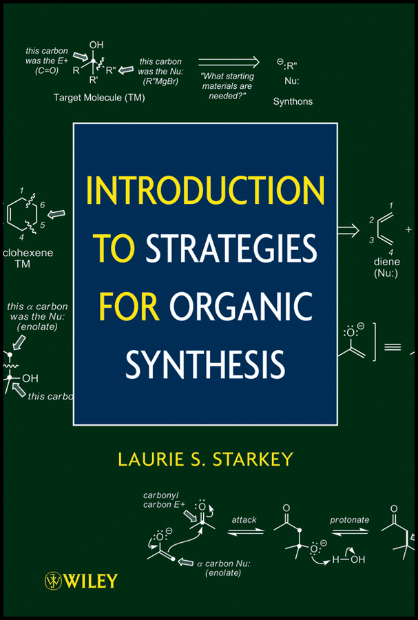 Laurie Starkey S. Introduction to Strategies for Organic Synthesis mccollum elmer verner a text book of organic chemistr for students of medicine and biology