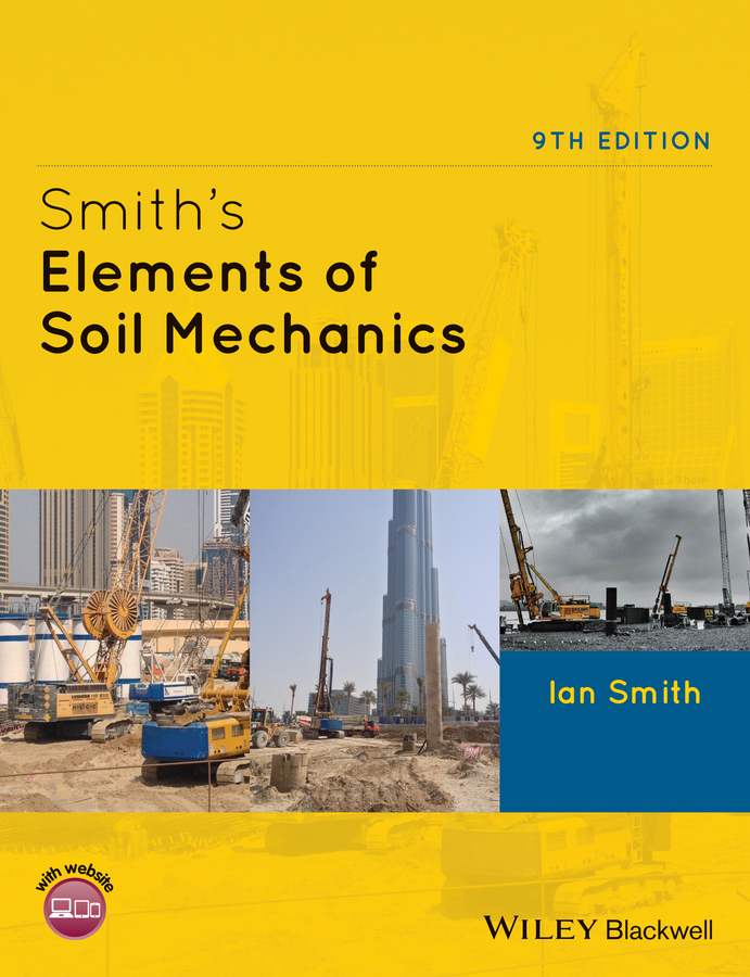 Ian Smith Smith's Elements of Soil Mechanics soil mechanics and foundations