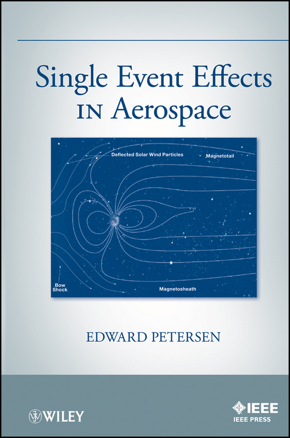 Edward Petersen Single Event Effects in Aerospace