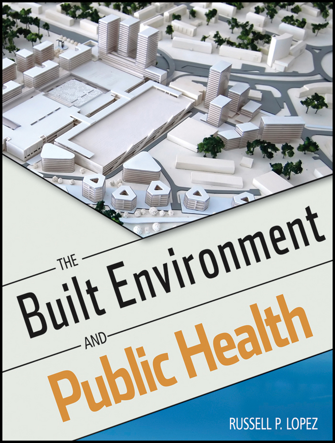 Russell Lopez P. The Built Environment and Public Health черные трусики agnes m