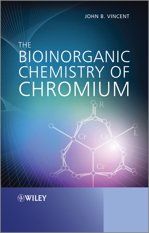 John Vincent The Bioinorganic Chemistry of Chromium john vincent the bioinorganic chemistry of chromium