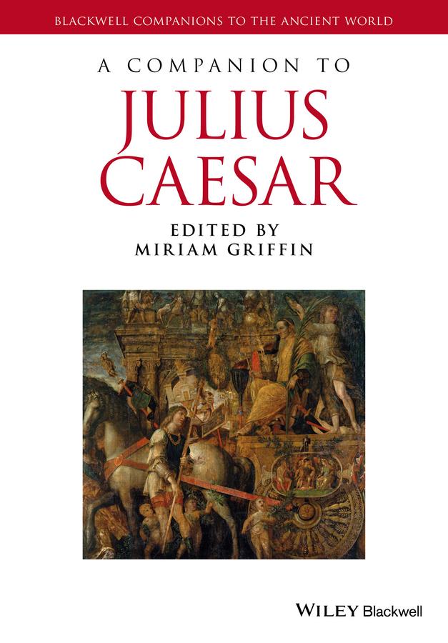 Miriam Griffin A Companion to Julius Caesar shakespeare w julius caesar