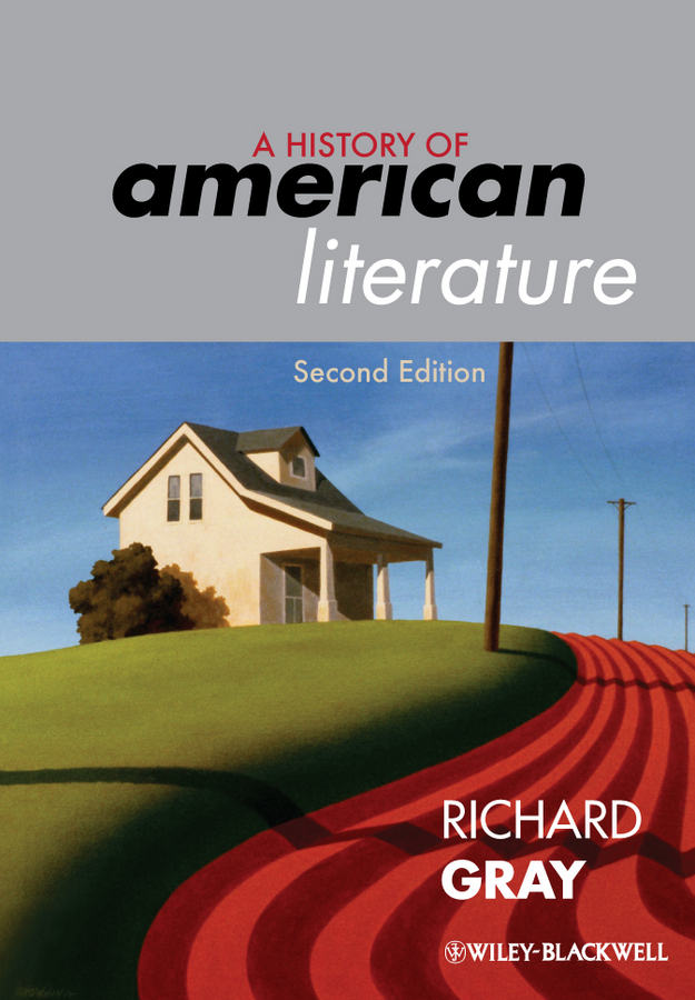 Richard Gray A History of American Literature цена