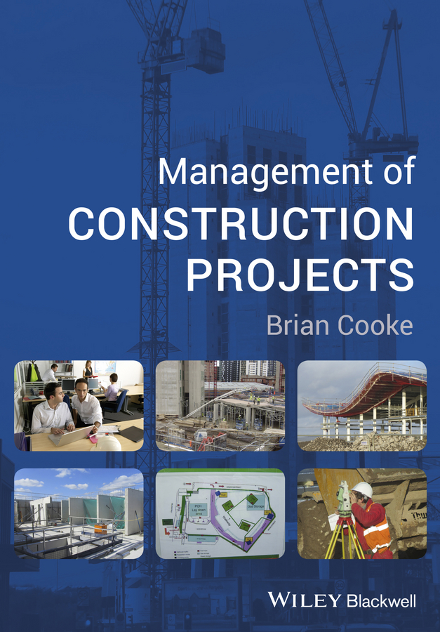 Brian Cooke Management of Construction Projects jan sandred managing open source projects a wiley tech brief