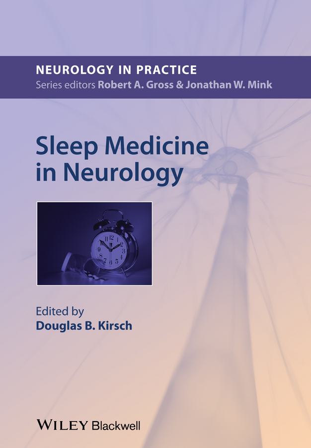 Douglas Kirsch Sleep Medicine in Neurology attanasio ronald dental management of sleep disorders