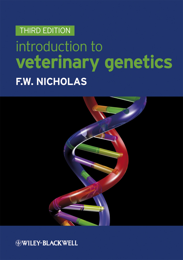 Frank Nicholas W. Introduction to Veterinary Genetics allendorf fred w conservation and the genetics of populations