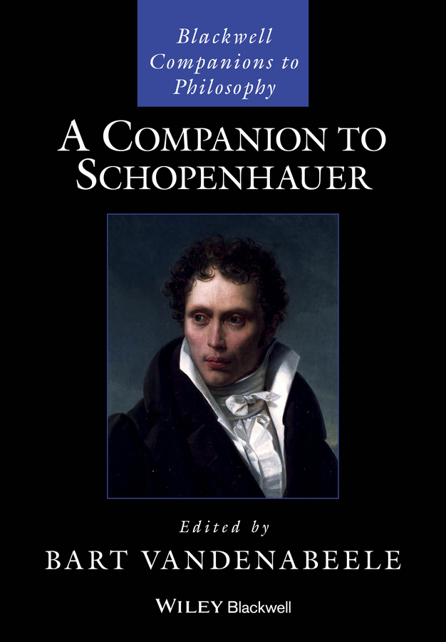 Bart Vandenabeele A Companion to Schopenhauer the big book of birth