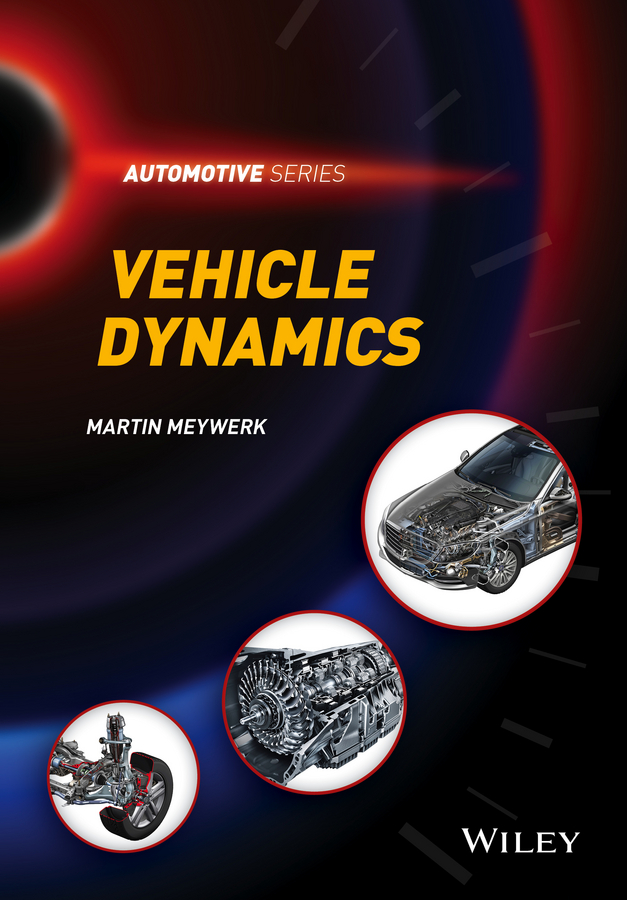 Martin Meywerk Vehicle Dynamics k chau t electric vehicle machines and drives design analysis and application