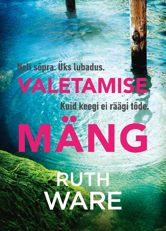 Ruth Ware Valetamise mäng ruth ware valetamise mäng