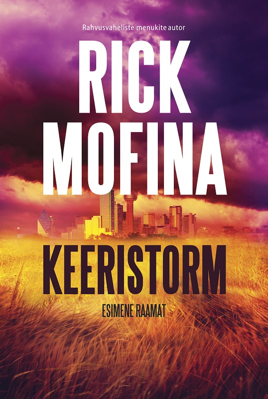 Rick Mofina Keeristorm. Esimene raamat мыльницы wess мыльница salle de bain