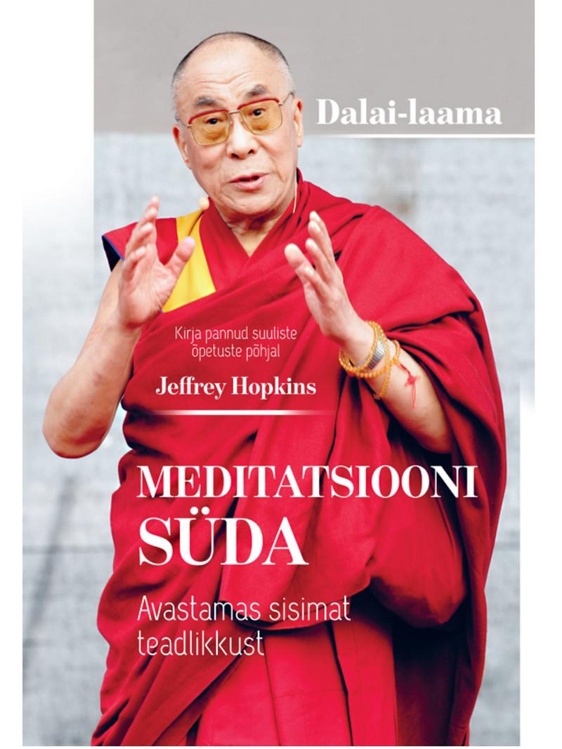 Dalai-Laama Meditatsiooni süda. Avastamas sisimat teadlikkust rinpoche tenzin wangyal tiibeti unenäo ja unejoogad page 2