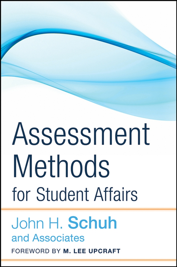 Upcraft M. Lee Assessment Methods for Student Affairs