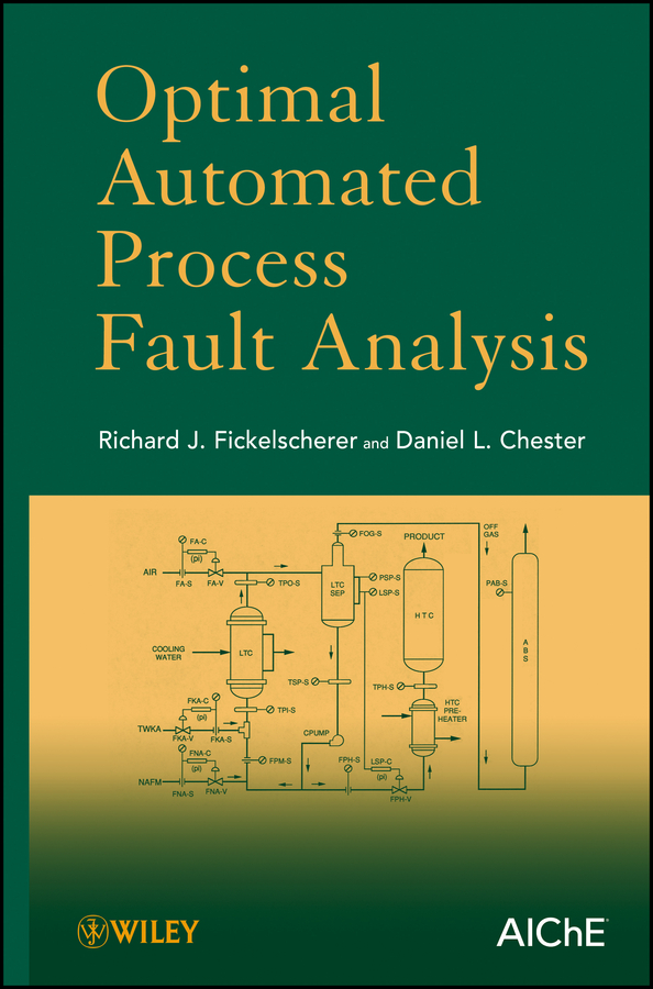 Chester Daniel L. Optimal Automated Process Fault Analysis
