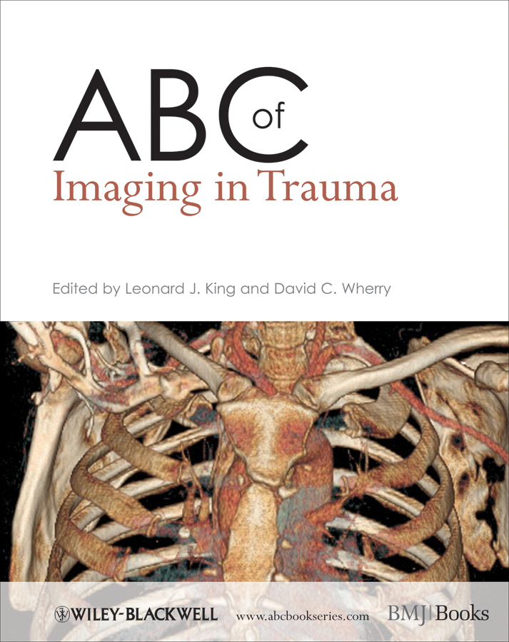 Фото - Wherry David C. ABC of Imaging in Trauma schweitzer mark e imaging musculoskeletal trauma interpretation and reporting