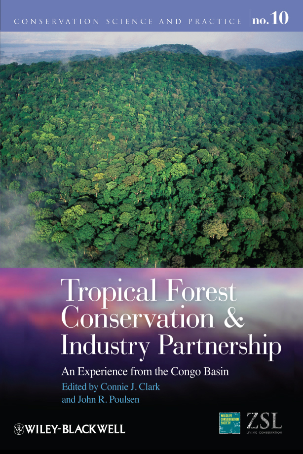 Clark Connie J. Tropical Forest Conservation and Industry Partnership. An Experience from the Congo Basin clark connie j tropical forest conservation and industry partnership an experience from the congo basin