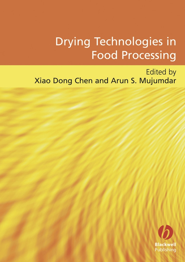 Фото - Mujumdar Arun S. Drying Technologies in Food Processing dr jamileh m lakkis encapsulation and controlled release technologies in food systems