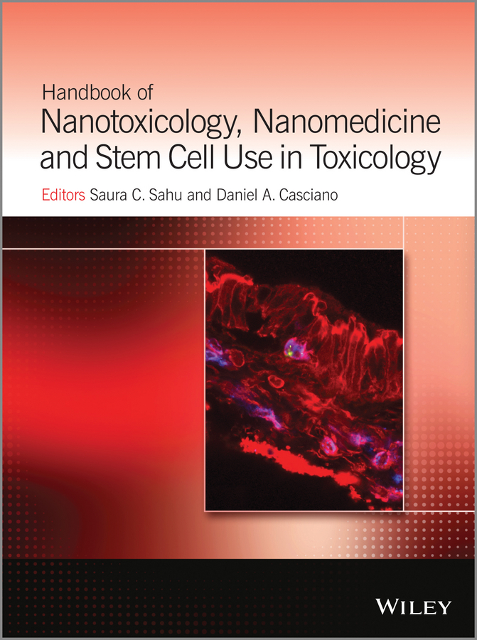 Casciano Daniel A. Handbook of Nanotoxicology, Nanomedicine and Stem Cell Use in Toxicology rubén morawicki o handbook of sustainability for the food sciences