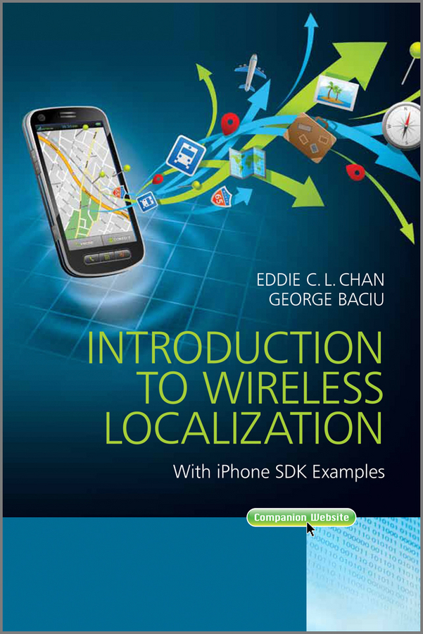 Фото - Baciu George Introduction to Wireless Localization. With iPhone SDK Examples real madrid zalgiris kaunas
