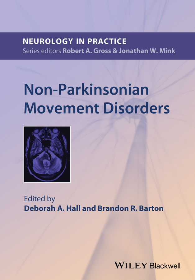 Hall Deborah A. Non-Parkinsonian Movement Disorders playfair j h l immunology at a glance