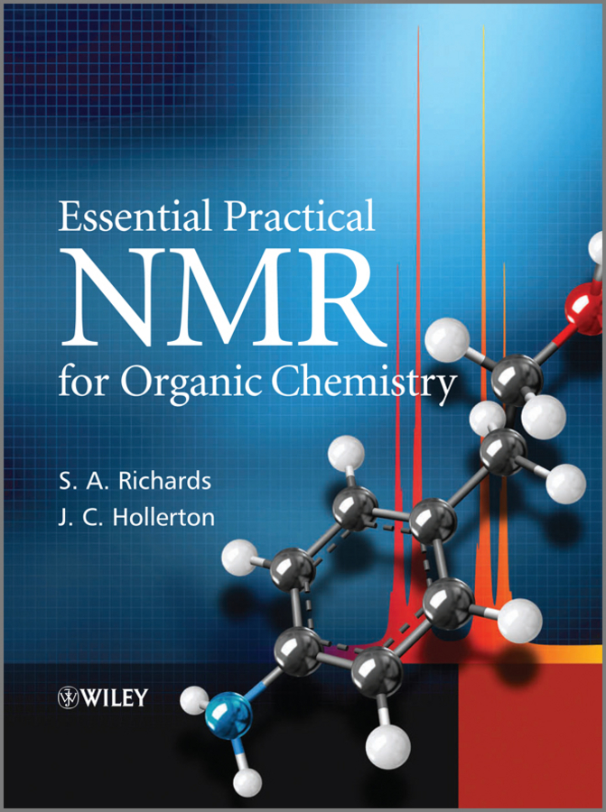 Richards S. A. Essential Practical NMR for Organic Chemistry robin a de graaf in vivo nmr spectroscopy principles and techniques