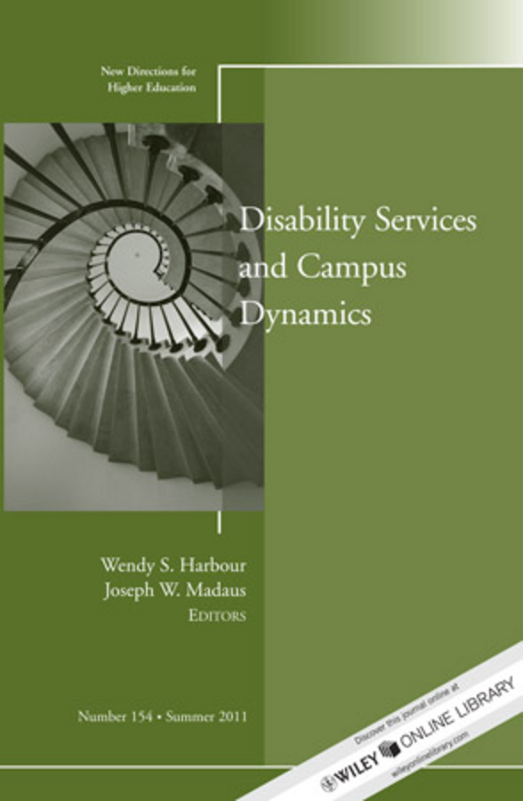 Madaus Joseph W. Disability and Campus Dynamics. New Directions for Higher Education, Number 154 marianne huger s fostering the increased integration of students with disabilities new directions for student services number 134