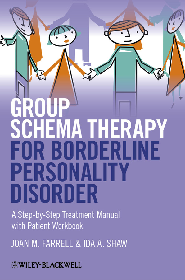 Farrell Joan M. Group Schema Therapy for Borderline Personality Disorder. A Step-by-Step Treatment Manual with Patient Workbook new rhinitis therapy massage hay fever low frequency pulse and laser therapy instrument rhinitis treatment instrument