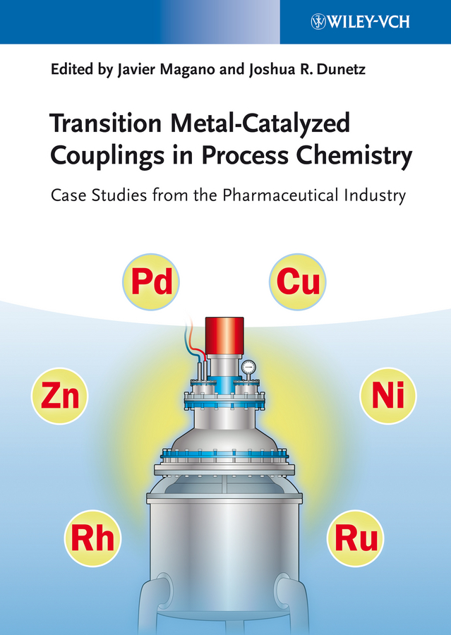 Dunetz Joshua R. Transition Metal-Catalyzed Couplings in Process Chemistry. Case Studies From the Pharmaceutical Industry transition metal complexes of benzopyran 4 one schiff bases