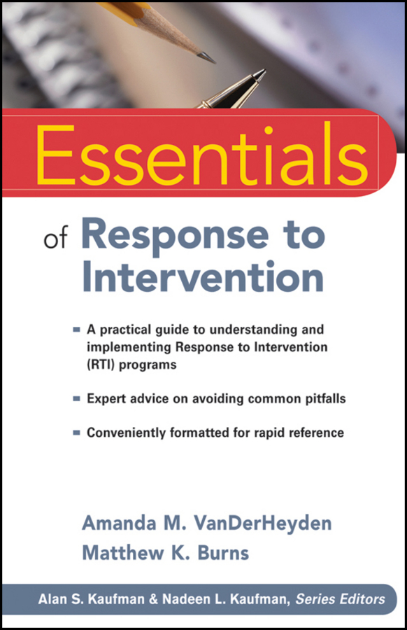 VanDerHeyden Amanda M. Essentials of Response to Intervention blaise amendolace essentials of mcmi iv assessment