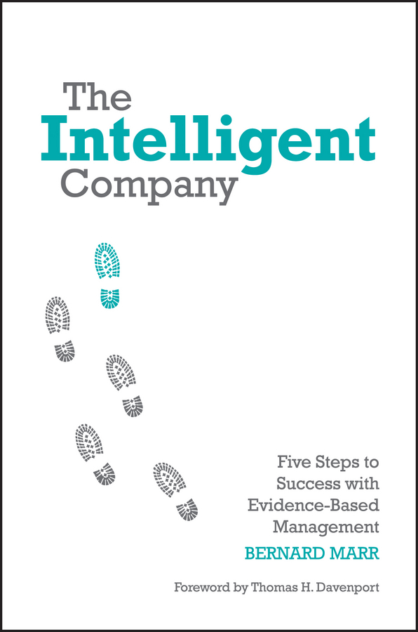 Фото - Marr Bernard The Intelligent Company. Five Steps to Success with Evidence-Based Management real madrid zalgiris kaunas