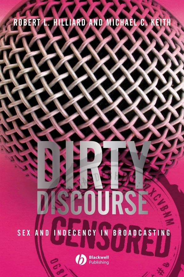 Keith Michael C. Dirty Discourse. Sex and Indecency in Broadcasting свитшот s oliver