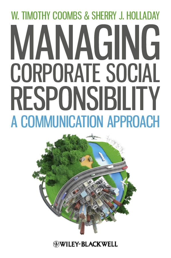 Coombs W. Timothy Managing Corporate Social Responsibility. A Communication Approach стоимость