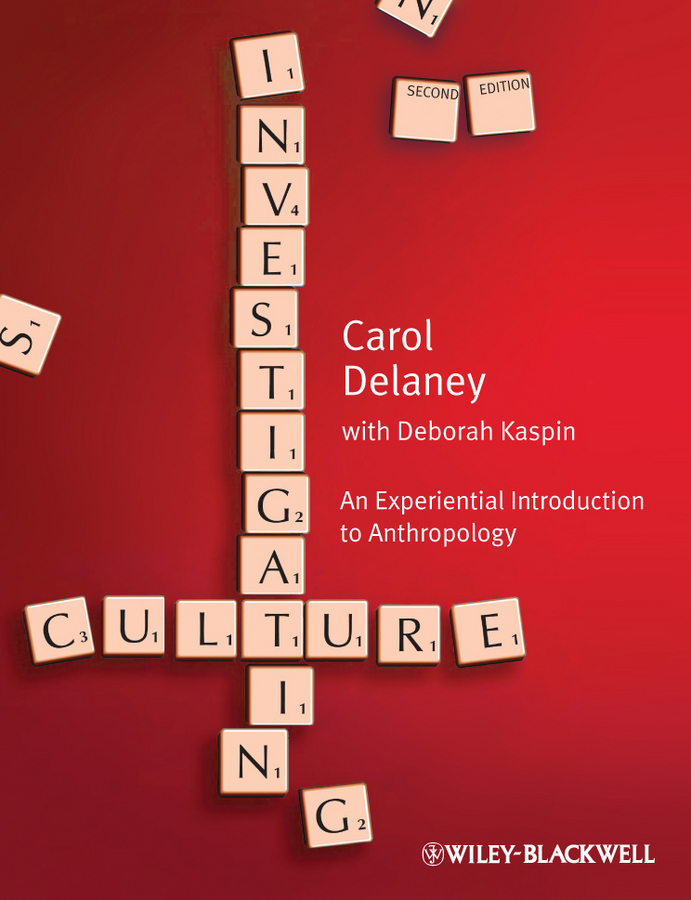 Kaspin Deborah Investigating Culture. An Experiential Introduction to Anthropology investigating problems pertaining to concord