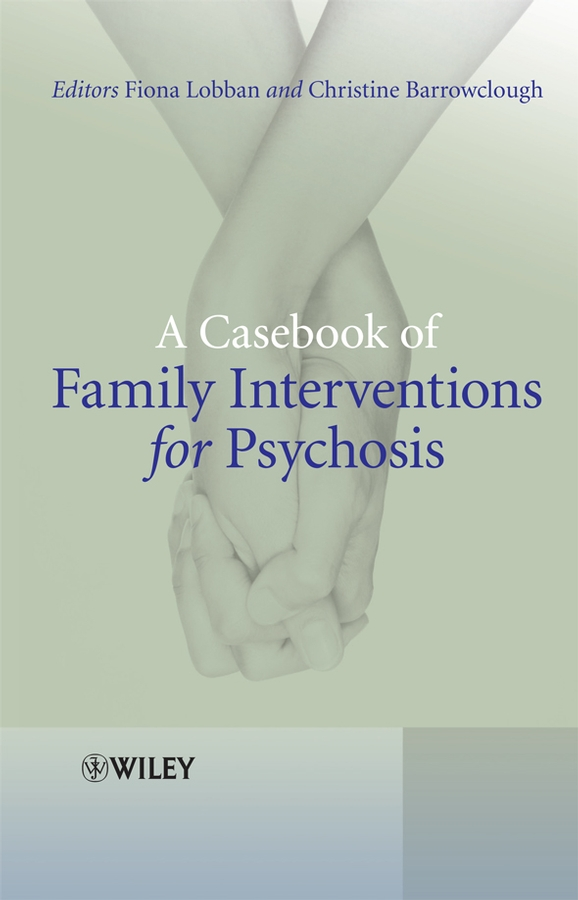Фото - Barrowclough Christine A Casebook of Family Interventions for Psychosis paris family guide