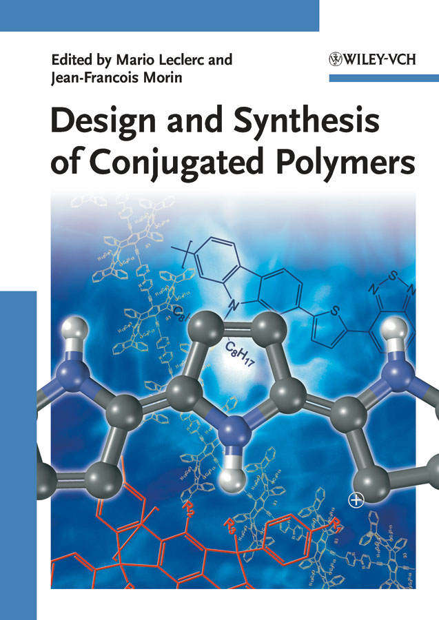 Design and Synthesis of Conjugated Polymers ( Morin Jean-Francois  )