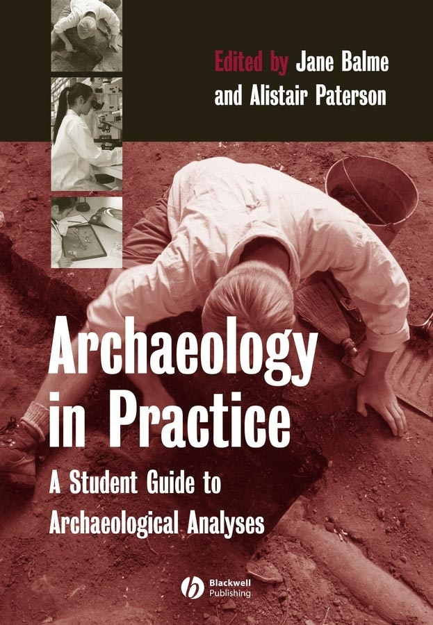 Paterson Alistair Archaeology in Practice. A Student Guide to Archaeological Analyses quantitative methods in archaeology using r