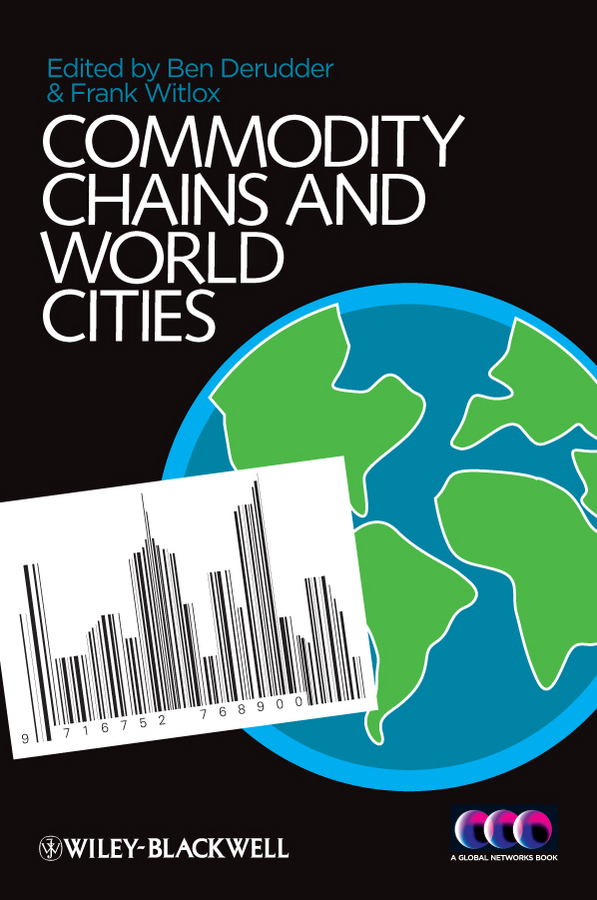 Witlox Frank Commodity Chains and World Cities цена