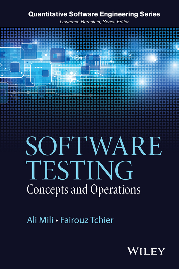 Mili Ali Software Testing. Concepts and Operations david sale testing python applying unit testing tdd bdd and acceptance testing